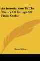 Introduction to the Theory of Groups of Finite Order - Harold Hilton