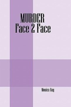 Murder Face 2 Face - Ray, Monica