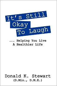It's Still Okay To Laugh - Donald Stewart Dmin Dme