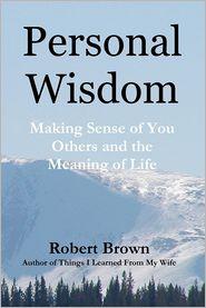 Personal Wisdom - Robert Brown