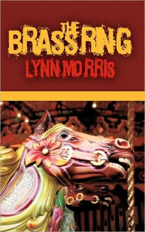 The Brass Ring - Lynn Morris