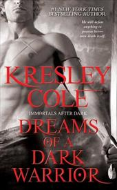 Dreams of a Dark Warrior - Cole, Kresley