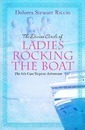 The Divine Circle of Ladies Rocking the Boat - Dolores Stewart Riccio