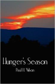 Hunger's Season - Paul Hastings Wilson