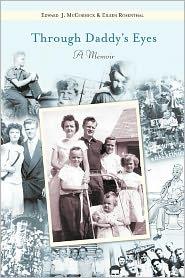 Through Daddy's Eyes: A Memoir - With Eileen Rosenthal, Edward McCormick