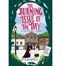 The Burning Issue of the Day - T. E. Kinsey
