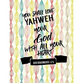 Deuteronomy 6:5 You shall love Yahweh your God with all your heart: Bible Verse Quote Cover Composition Notebook Large - Unknown