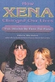 How Xena Changed Our Lives - Nikki Stafford