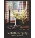 Sabbath Keeping - Donna E. Schaper