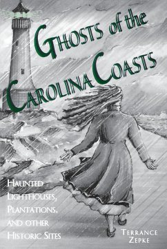 Ghosts of the Carolina Coasts - Zepke, Terrance
