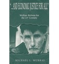 ..and Economic Justice for All - Michael L. Murray