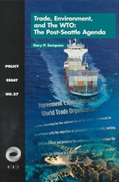 Trade, Environment, and the Wto: The Post-Seattle Agenda - Sampson, Gary