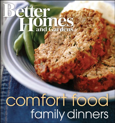 Better Homes and Gardens Comfort Food Family Dinners - Better Homes and Gardens