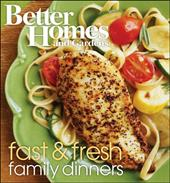Better Homes and Gardens Fast & Fresh Family Dinners - Better Homes and Gardens