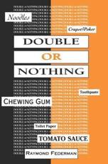 Double or Nothing - Raymond Federman