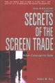 Secrets of the Screen Trade: From Concept to Sale