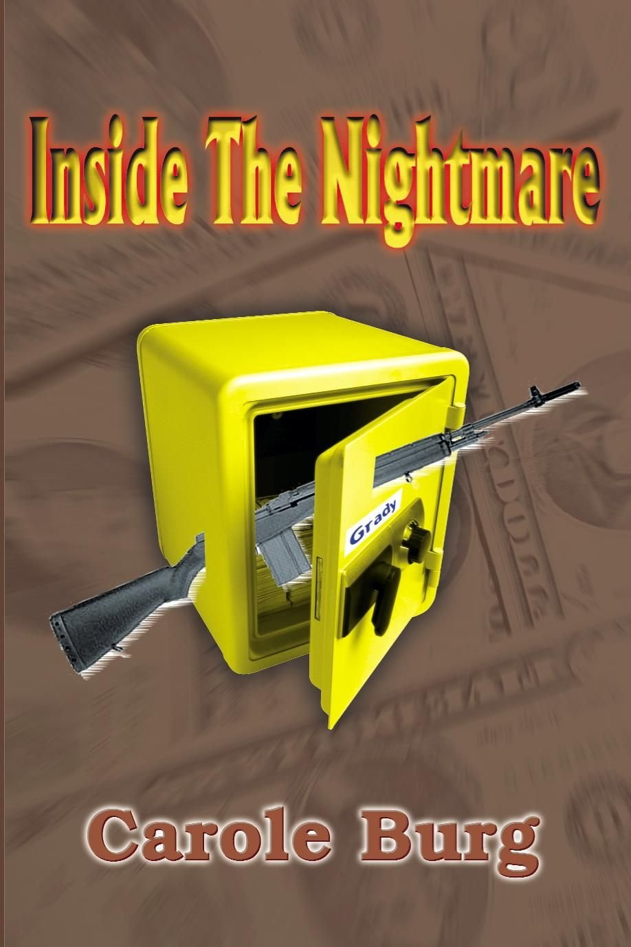 Inside the Nightmare - Carole Burg