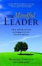 The Mindful Leader - Michael Carroll