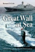 The Great Wall at Sea, Second Edition: China's Navy in the Twenty-First Century  Bernard D. Cole  Buch  Englisch  2010 - Cole, Bernard D.