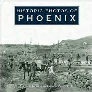 Historic Photos of Phoenix - Manufactured by Eduardo Obregon Pagan