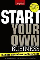 Start Your Own Business: The Only Startup Book You'll Ever Need - Entrepreneur Press