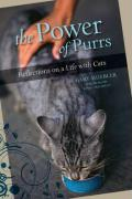 The Power of Purrs: Reflections on a Life with Cats