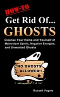 9781516368822 how to get rid of ghosts quick and easy for How to get rid of spirits
