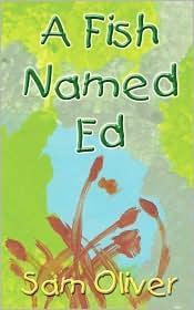 A Fish Named Ed