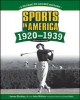 SPORTS IN AMERICA: 1920 TO 1939, 2ND EDITION