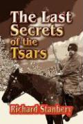 The Last Secrets of the Tsars
