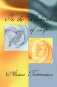 In the Whirlpool of Life