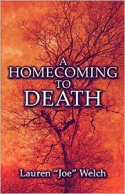 A Homecoming To Death - Lauren Joe Welch