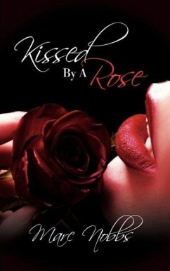 Kissed by a Rose - Nobbs, Marc