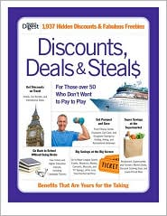 Discounts, Deals and Steals: For Those over 50 Who Don't Want to Pay to Play