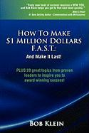 How to Make $1 Million Dollars F.A.S.T.