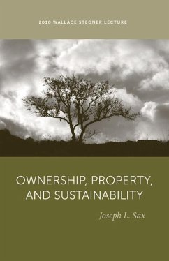 Ownership, Property, and Sustainability - Sax, Joseph L.