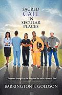 Sacred Call in Secular Places