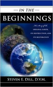 In The Beginnings - D.V.M. Steven E. Dill Steven E.