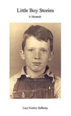 Little Boy Stories - Lacy Gentry Bellomy