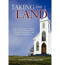 Taking the Land - Colin James Isbister