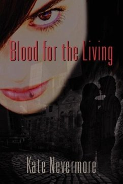 Blood for the Living - Nevermore, Kate