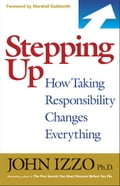 Stepping Up - John Izzo