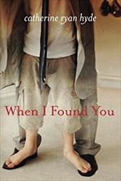 When I Found You - Ryan Hyde, Catherine