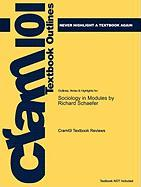 Outlines & Highlights for Sociology in Modules by Richard Schaefer, ISBN: 9780078026775