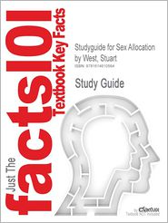 Studyguide for Sex Allocation by West, Stuart, ISBN 9780691089638 - Cram101 Textbook Reviews