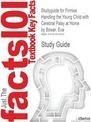Studyguide for Finnies Handling the Young Child with Cerebral Palsy at Home by Bower, Eva, ISBN 9780750688109 - Cram101 Textbook Reviews