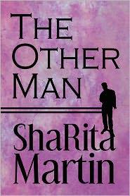 The Other Man - Sharita Martin