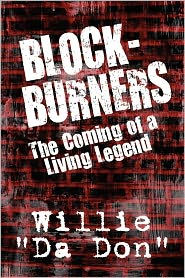 Block-Burners - Willie Da Don