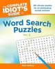 The Complete Idiot's Guide to Word Search Puzzles, Volume 3 - Matt Gaffney