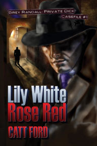 Lily White Rose Red Catt Ford Author